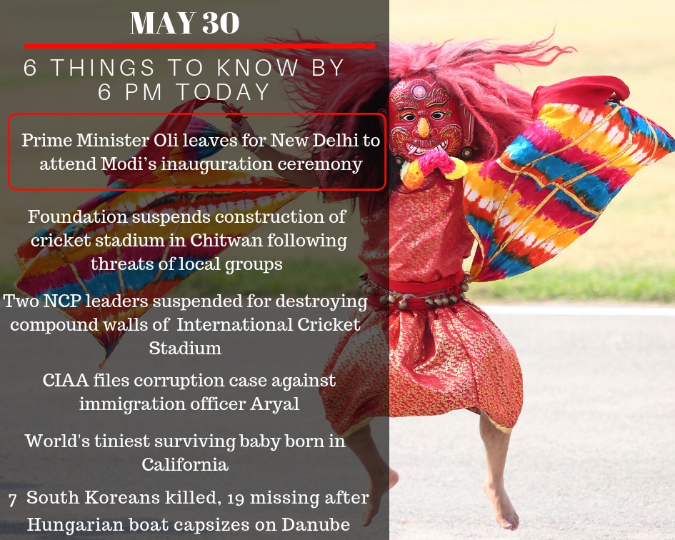 May 30: 6 things to know by 6 PM today