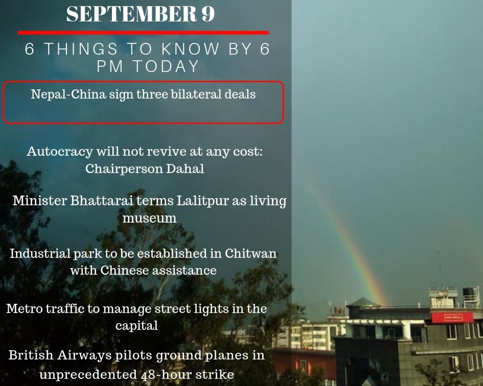 Sept 9: 6 things to know by 6 PM today