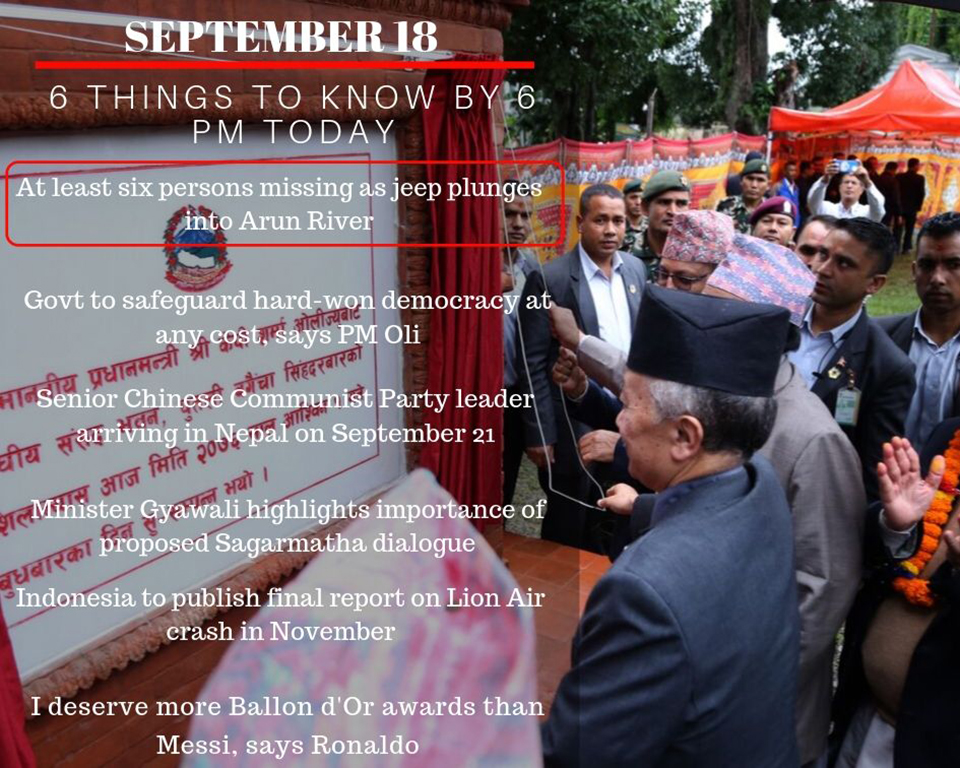 Sept 18: 6 things to know by 6 PM today