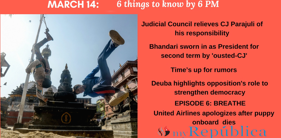 MARCH 14: 6 things to know by 6 PM