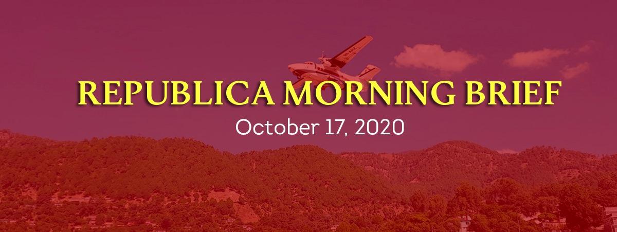 Republica Morning Brief: Oct 17