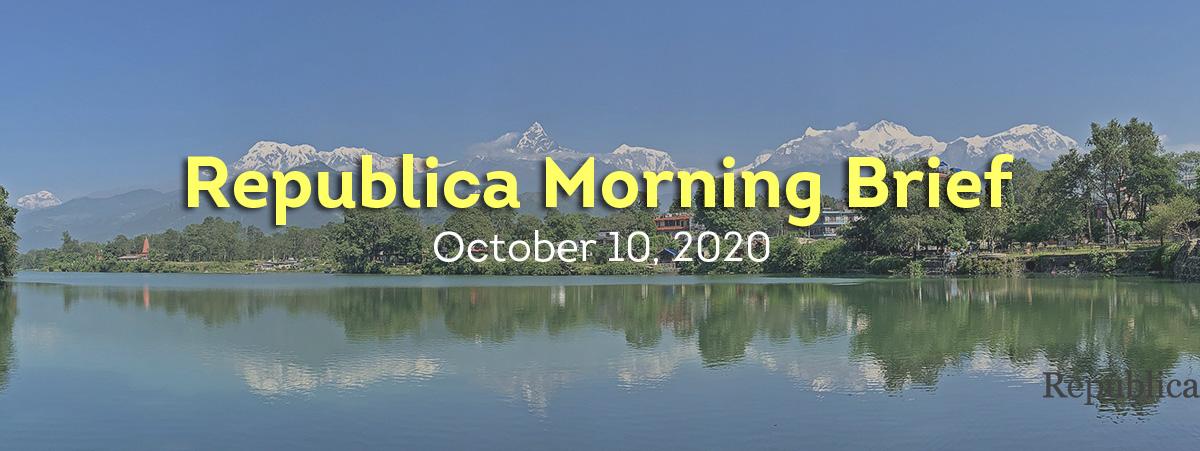 Republica Morning Brief: Oct 9